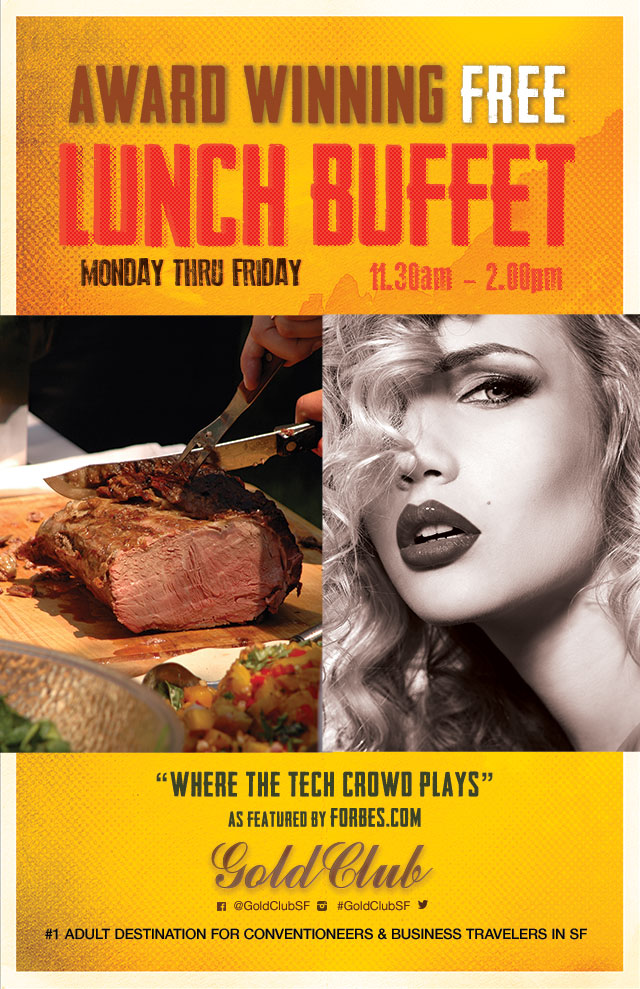 new free lunch buffet at gold club in san francisco tickets rh sfstation com Violet Gold Club San Francisco Gold Club San Francisco Inside Pictures