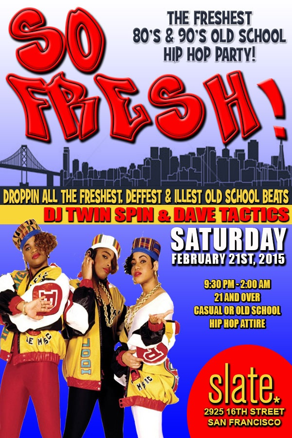 SO FRESH! The Freshest 80's and 90's Old School Hip Hop