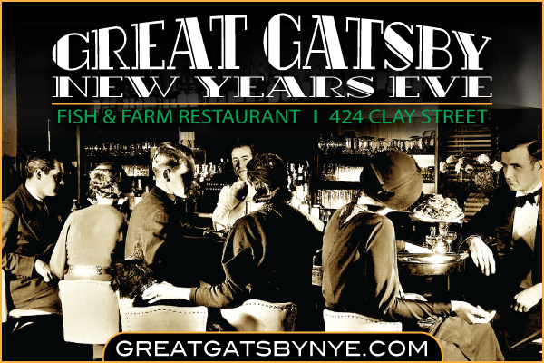 The great gatsby new years eve san francisco at fish and for Fish and farm sf