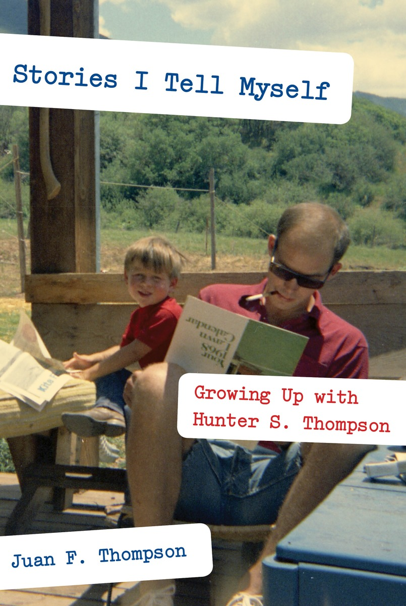Juan thompson stories i tell myself growing up with hunter s hunter s thompson original madrichimfo Images