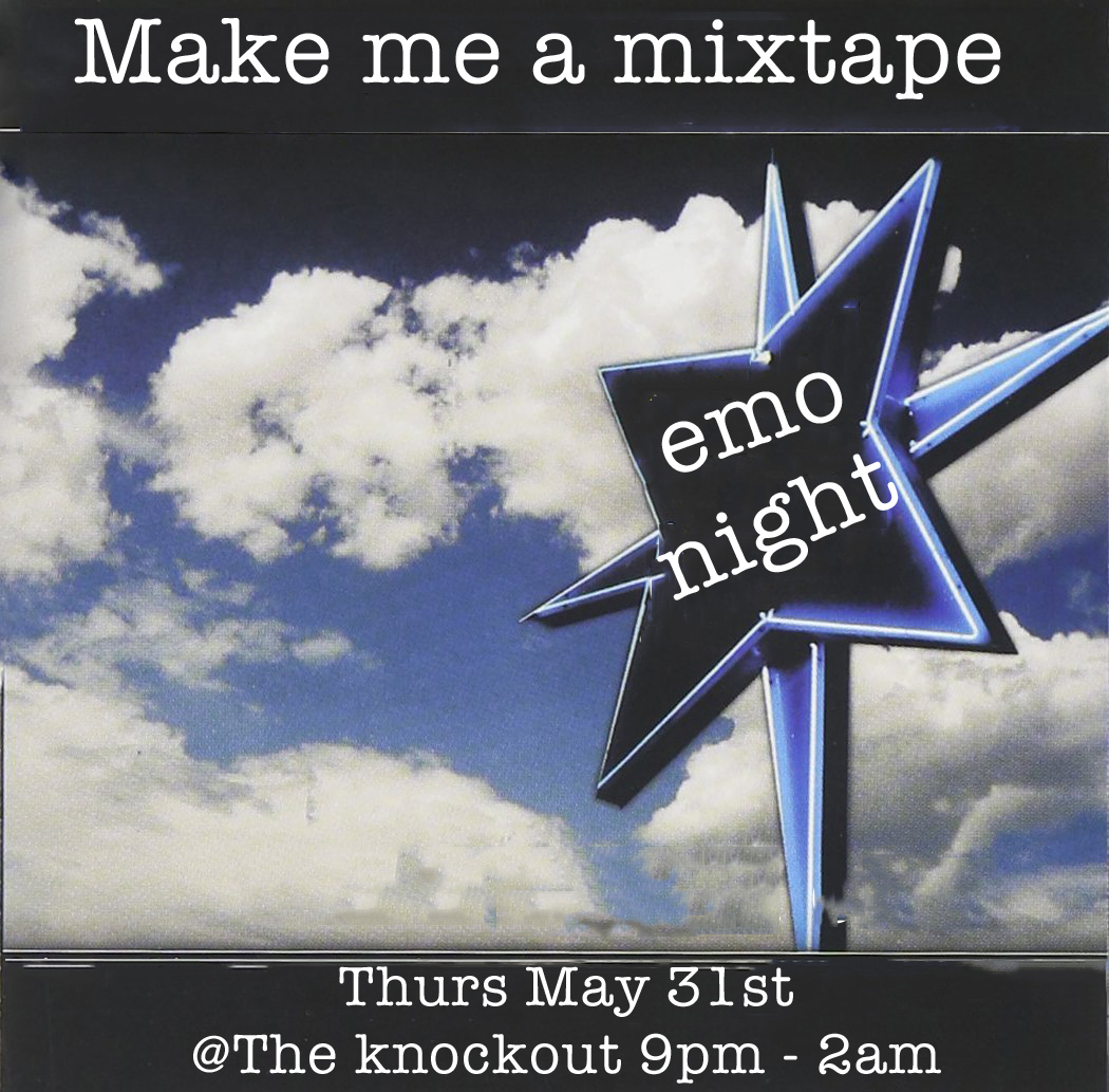 Emo night SF - Make me a mixtape at The Knockout in San Francisco