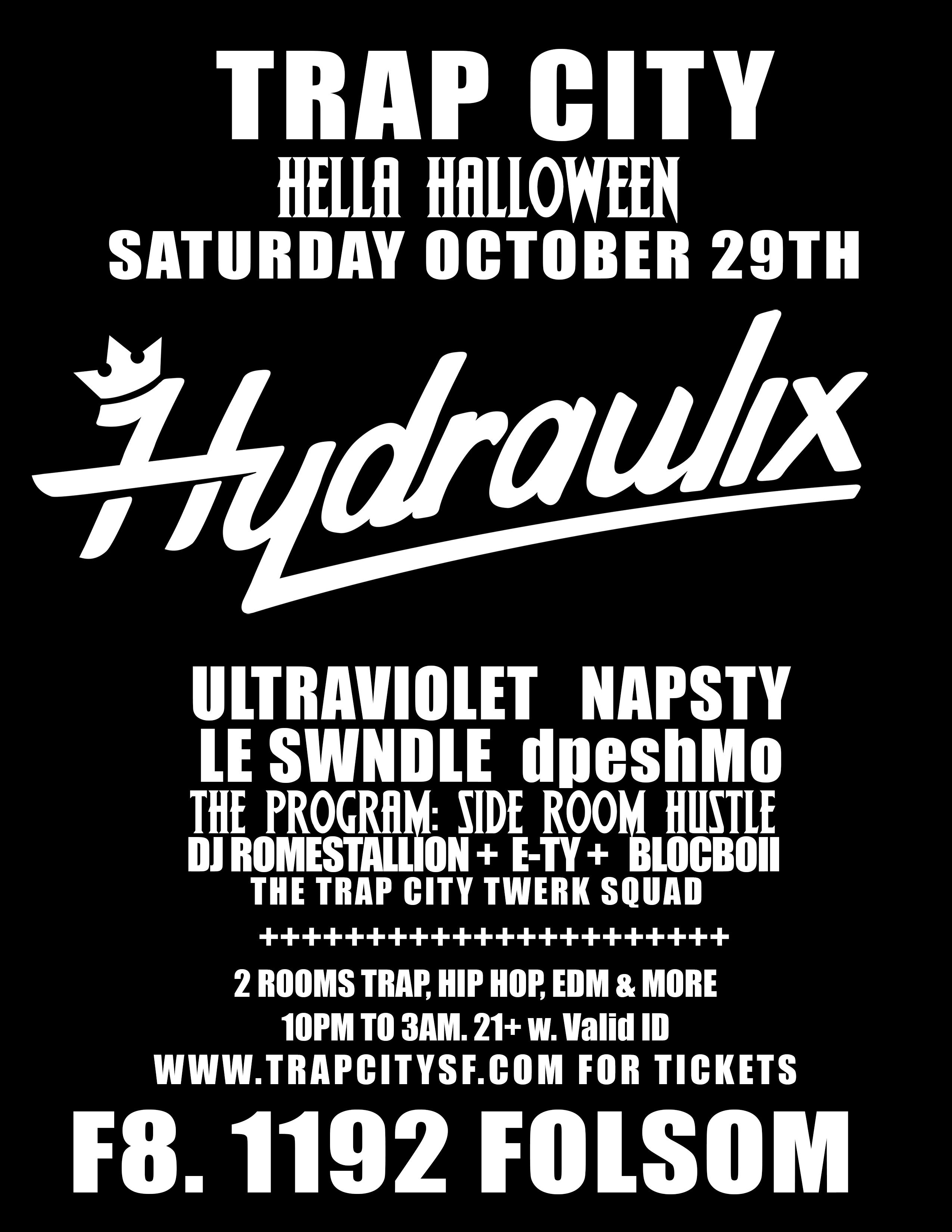 Hella Httpswww Bing Comform Z9fd1: Trap City Hella Hyphy Halloween W. Hydraulix At F8