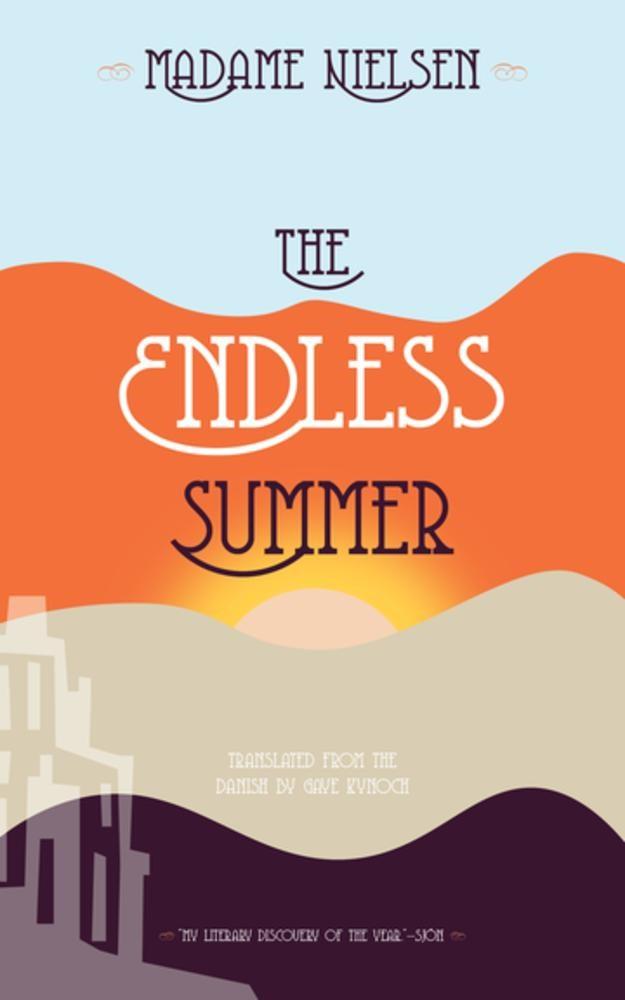 Madame Nielsen The Endless Summer Original