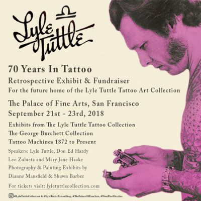 f4e5f39f7 Lyle Tuttle - 70 Years in Tattooing Retrospective Exhibit at Palace ...
