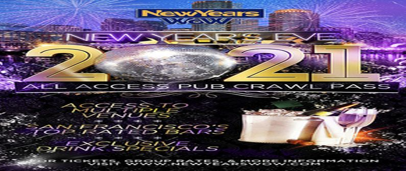 New Year's Eve All Access Bar Crawl Pass San Francisco 2021 at The Blue Light in San Francisco ...