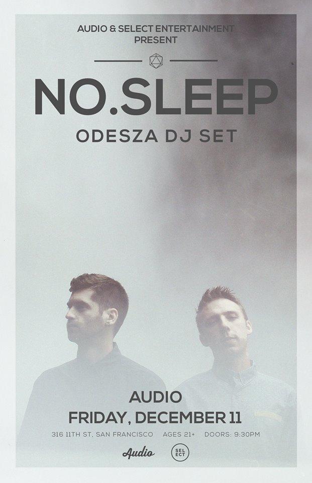 NO.SLEEP: ODESZA (DJ SET) -...