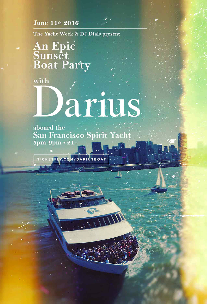 SF YACHT PARTY with DARIUS!