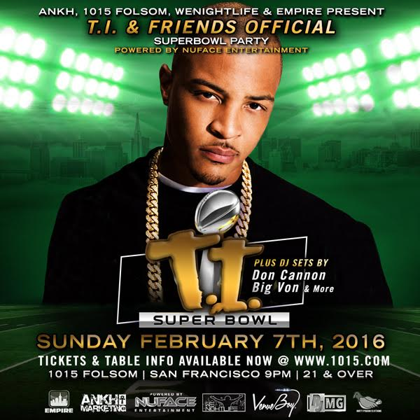 T.I. & Friends Superbowl Fi...