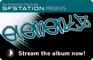 SF Station Presents Elementz - A Bay Area Hip-Hop Compilation