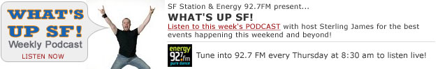 WHAT'S UP SF! Weekly Podcast - Listen Now!