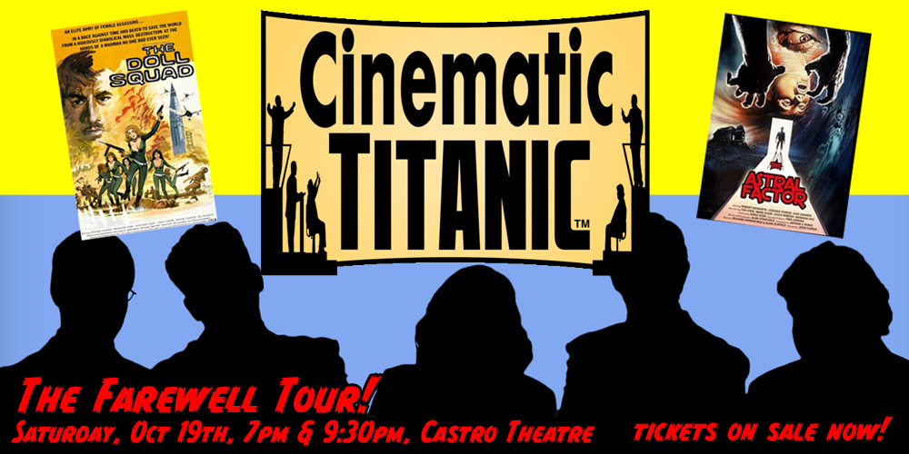 SF Sketchfest Presents Halloween-Themed Cinematic Titanic: The Farewell Tour at Castro Theatre