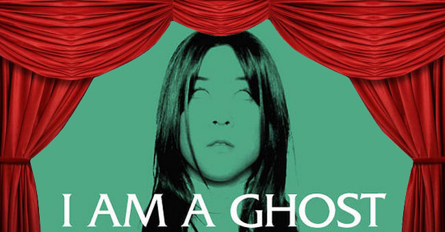 Now Playing:  I Am A Ghost, Nosferatu and Tey