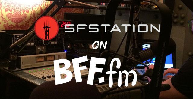 Listen to SF Station on BFF.fm Online Radio