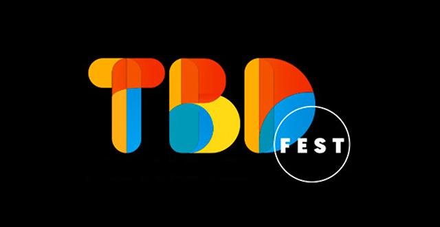 Win Tickets: TBD Festival