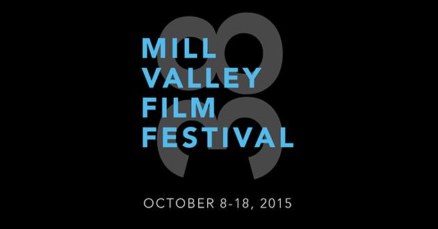 Win Tickets:  Mill Valley Film Festival