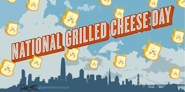 Celebrate National Grilled Cheese Day with Free Sandwiches in SF