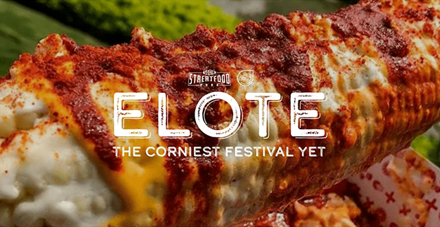 Win Tickets to Elote – The Corniest Festival Yet